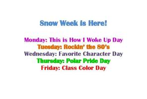 Snow Week Fun