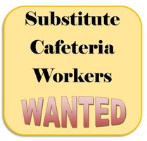 Substitute Cafeteria Assistant & Cook