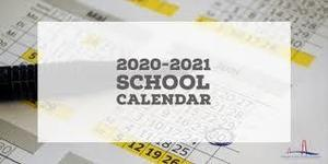 2020-2021 School Calendar is now available