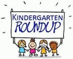Kindergarten Roundup is rescheduled to May 2nd, 6PM