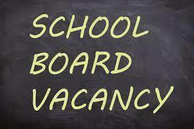 2nd Notice of School Board Vacancy